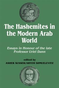 Hashemites in the Modern Arab World