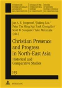Christian Presence and Progress in North-East Asia