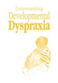 Understanding Developmental Dyspraxia