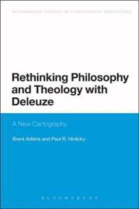 Rethinking Philosophy and Theology with Deleuze