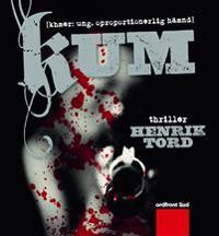 Kum : (khmer: ung. oproportionerlig hämnd) : thriller