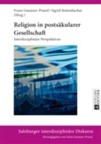 Religion in postsakularer Gesellschaft