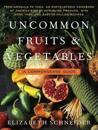 Uncommon Fruits & Vegetables