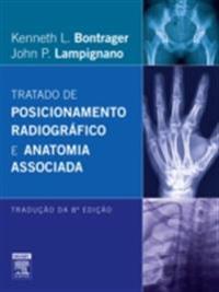 Tratado de Posicionamento Radiografico e Anatomia Associada