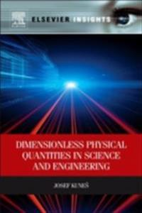 Dimensionless Physical Quantities in Science and Engineering
