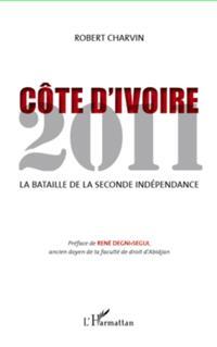 COte d'ivoire 2011 - la bataille de la seconde independance
