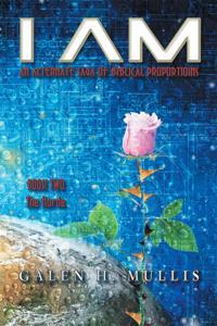I AM: An Alternate Saga of Biblical Proportions
