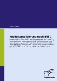 Kapitalkonsolidierung nach IFRS 3