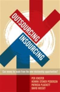 Outsourcing -- Insourcing