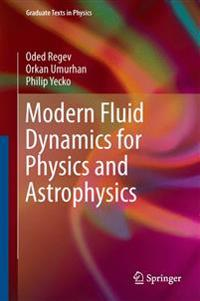 Modern Fluid Dynamics for Physics and Astrophysics