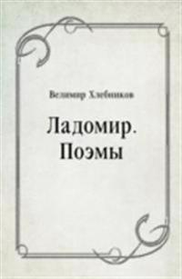 Ladomir. Poemy (in Russian Language)