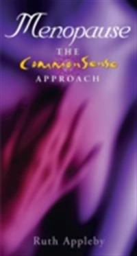 Menopause - The Commonsense Approach