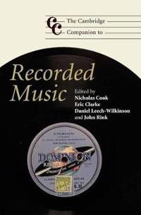 The Cambridge Companion to Recorded Music