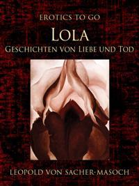 Lola Geschichten von Liebe und Tod