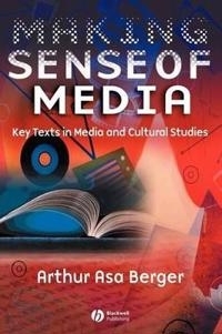 Making Sense of Media: Key Texts in Media and Cultural Studies