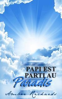 Papi est parti au Paradis