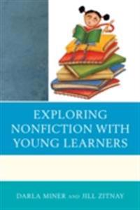 Exploring Nonfiction with Young Learners