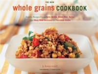 New Whole Grain Cookbook