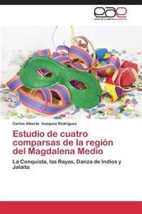 Estudio de Cuatro Comparsas de La Region del Magdalena Medio