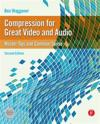 Compression for Great Video and Audio