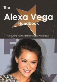 Alexa Vega Handbook - Everything you need to know about Alexa Vega