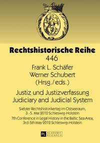 Justiz und Justizverfassung. Judiciary and Judicial System