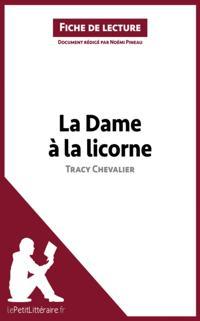 La Dame a la licorne de Tracy Chevalier (Fiche de lecture)