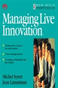 Managing Live Innovation