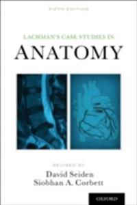 Lachmans Case Studies in Anatomy