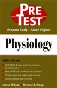 Physiology: PreTest Self-Assessment and Review