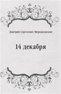 14 dekabrya (in Russian Language)