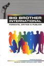 Big Brother International: Format, Critics and Publics