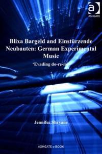 Blixa Bargeld and Einsturzende Neubauten: German Experimental Music