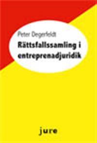 Rättsfallssamling i entreprenadjuridik