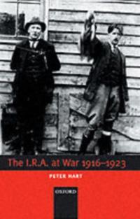 I.R.A. at War 1916-1923