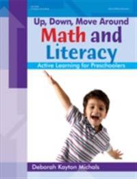 Up, Down, Move Around -- Math and Literacy