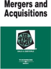 Mergers and Acquisitions in a Nutshell, 2d