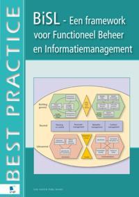 BISL®, Een framework voor Functioneel Beheer en Informatiemanagement
