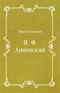 N. F. Annenskij (in Russian Language)