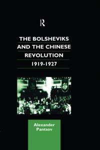 Bolsheviks and the Chinese Revolution 1919-1927
