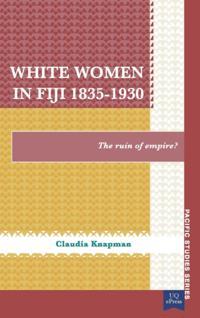 White Women in Fiji, 1835?930