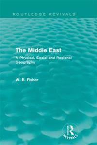 Middle East (Routledge Revivals)