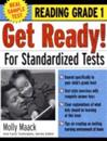 Get Ready! For Standardized Tests : Reading Grade 1