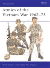 Armies of the Vietnam War 1962 75