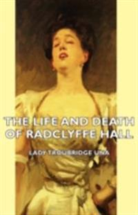 Life and Death of Radclyffe Hall