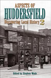 Aspects of Huddersfield 2