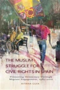 Muslim Struggle for Civil Rights in Spain