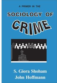 Primer in the Sociology of Crime