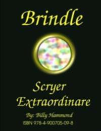 Brindle - Scryer Extraordinare