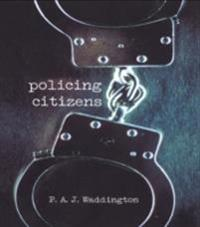 Policing Citizens